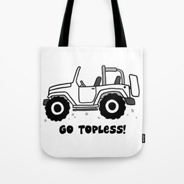 Jeep - Go topless (White) Tote Bag