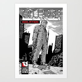 Collapse Issue one Art Print