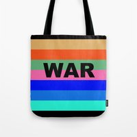 war Tote Bags featuring WAR by Tillus