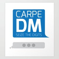 Carpe DM Art Print