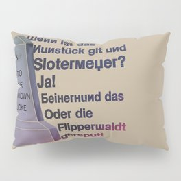 The Unknown Joke Pillow Sham