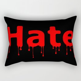 Hate Blood Text Black Rectangular Pillow