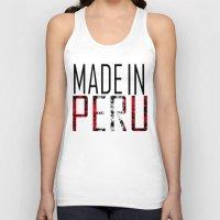 peru Tank Tops featuring Made In Peru by VirgoSpice