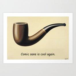 This is not a joke about comic sans. Art Print