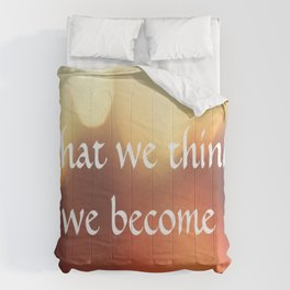 Buddha Quote Art - What We Think We Become - Bokeh Lights - Corbin Henry Comforters