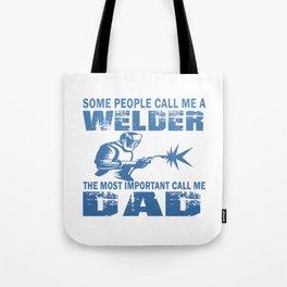 WELDER DAD Tote Bag