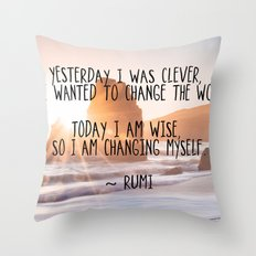 Motivational Rumi Quotation - Yesterday I was Clever Quote Art Throw Pillow