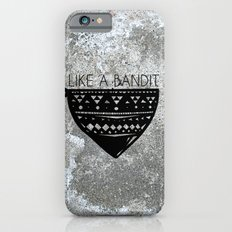 Like a Bandit iPhone 6s Slim Case