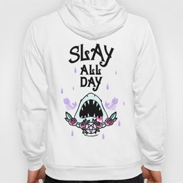 Slay All Day Hoody