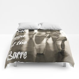 See you at the Barre Comforters