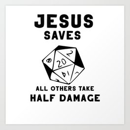 Jesus RPG dungeon motivation dragon poison Art Print