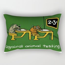 Against Animal Testing Rectangular Pillow
