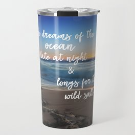 She Dreams of the Ocean Quote Travel Mug