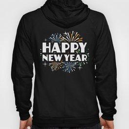 Happy New Year Fireworks Funny New Years Eve NYE Hoody