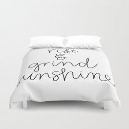 Rise and Grind Sunshine Duvet Cover