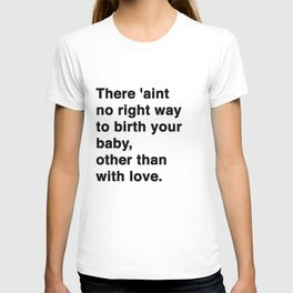 Other Than With Love T-shirt