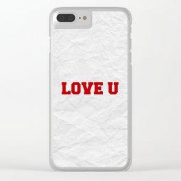Love U Clear iPhone Case