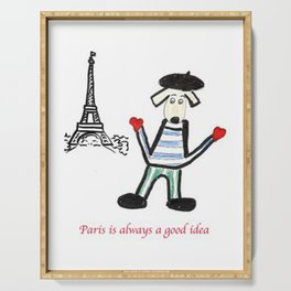 Paris is alway a good idea Serving Tray