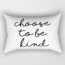 Choose To Be Kind Rectangular Pillow