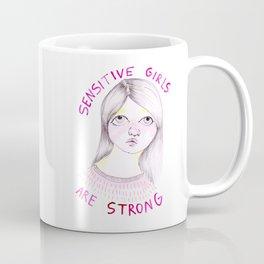 Sensitive girls are strong Coffee Mug
