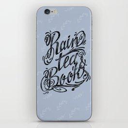 Rain, Tea & Books - Black lettering only iPhone Skin