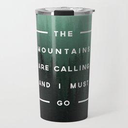 The Mountains are Calling Travel Mug