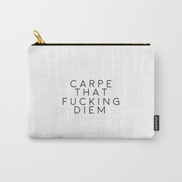 Carpe Diem Inspirational Poster Printable Quotes Carpe That Fucking Diem Travel Book Typography Carry-All Pouch