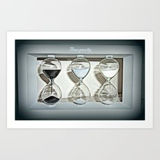 Time goes by Art Print