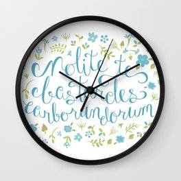 Don't Let the Bastards Grind You Down - Blue Floral Wall Clock