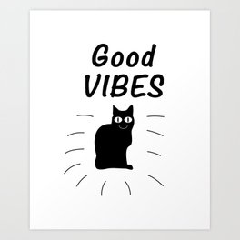 Good Vibes Cat Art Print