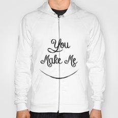 You Make Me Smile - Chalkboard Hoody