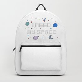 I need my space Backpack