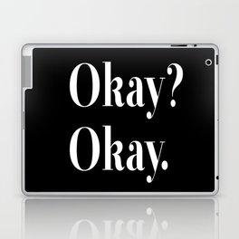 Okay? Okay. White typography.  Laptop & iPad Skin