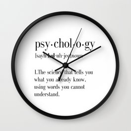 Psychology, Psychology gifts, Psychology definition, funny definition, funny quotes, dictionary art Wall Clock
