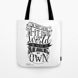 I'm Here to Make my Own (Hand Lettering) Tote Bag