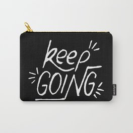 Keep going hand lettering on a black chalkboard . Motivation quote. Carry-All Pouch