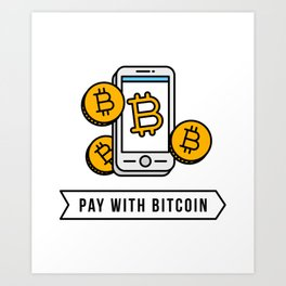 Pay With Bitcoin (Mobile Payments) Icon Art Print