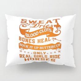 Real Girls Ride Horses Pillow Sham