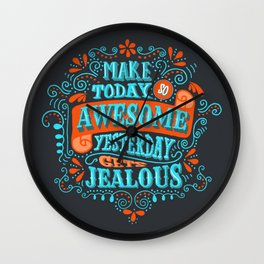 Make Today Awesome Typography Wall Clock