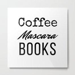 Coffee Mascara Books Metal Print