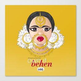 Hashtag Team Unibrow - Own It Behen (*Sister) Canvas Print