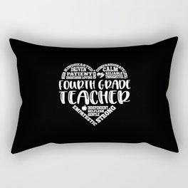 4th Grade Teacher, Fourth grade teacher Rectangular Pillow