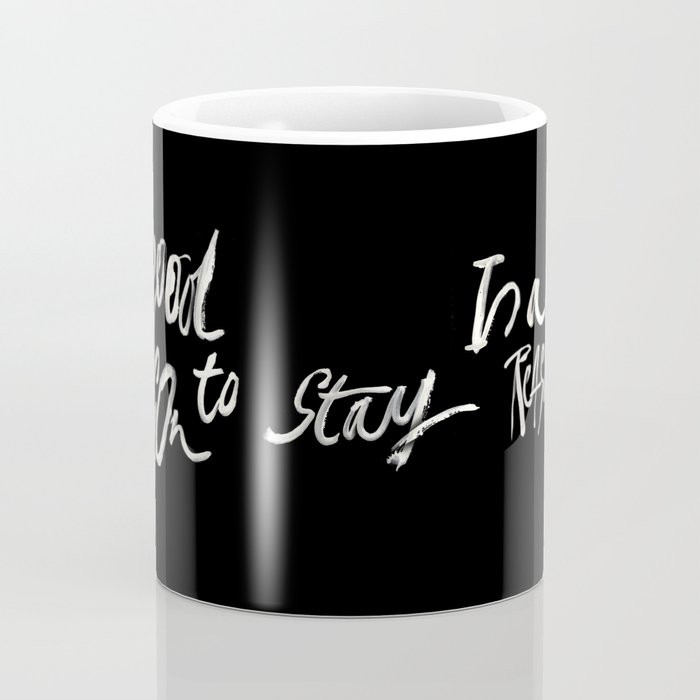 GOOD REASONS Coffee Mug