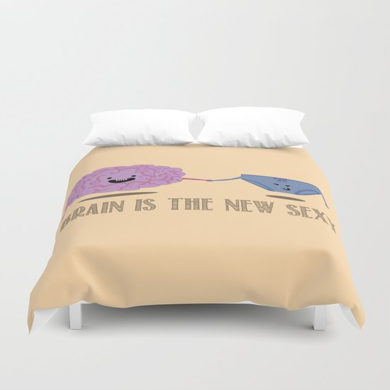 Brain is the new sexy Duvet Cover