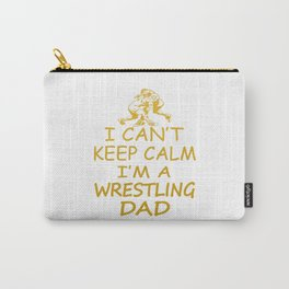 I'M A WRESTLING DAD Carry-All Pouch
