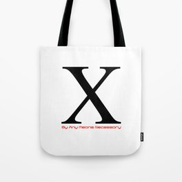 X - By Any Means Necessary Malcolm X in White Motif Tote Bag
