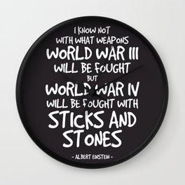 World War Quote - Albert Einstein Wall Clock
