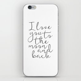 I Love You To The Moon And Back, Stars Print,Kids Room Decor,Nursery Decor,Kids Gift,Children Quote, iPhone Skin