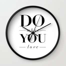 Do What You Love black-white typography poster design modern canvas was art home decor Wall Clock