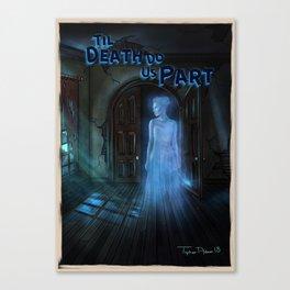 Til Death Do Us Part by Topher Adam 2018 Canvas Print